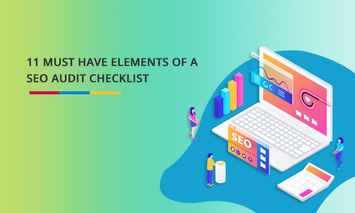 11 must have elements in seo audit checklist