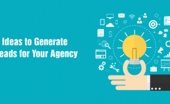 6 Ideas To Generate Leads For Your SEO Agency