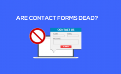 Are contact forms dead?