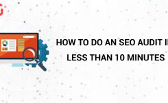 How to do an SEO Audit in less than 10 Minutes