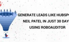 Generate Leads like Hubspot & Neil Patel in just 30 days using RoboAuditor
