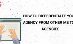 How To Differentiate Your Agency from Other Me Too Agencies