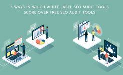 4 ways in which white label SEO audit tools score over free SEO audit tools
