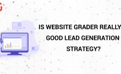 Is Website Grader Really a Good Lead Generation Strategy?