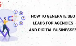 How To Generate SEO Leads for Agencies and digital businesses