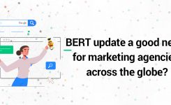 Is BERT update a good news for marketing agencies across the globe?