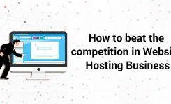 How to beat the competition in Website Hosting Business